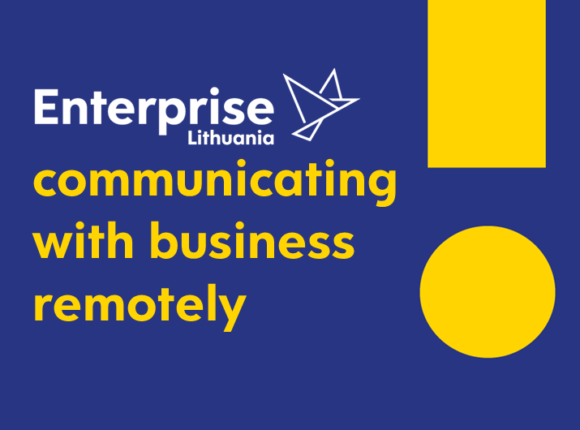 """Enterprise Lithuania"" – communicating with business remotely"